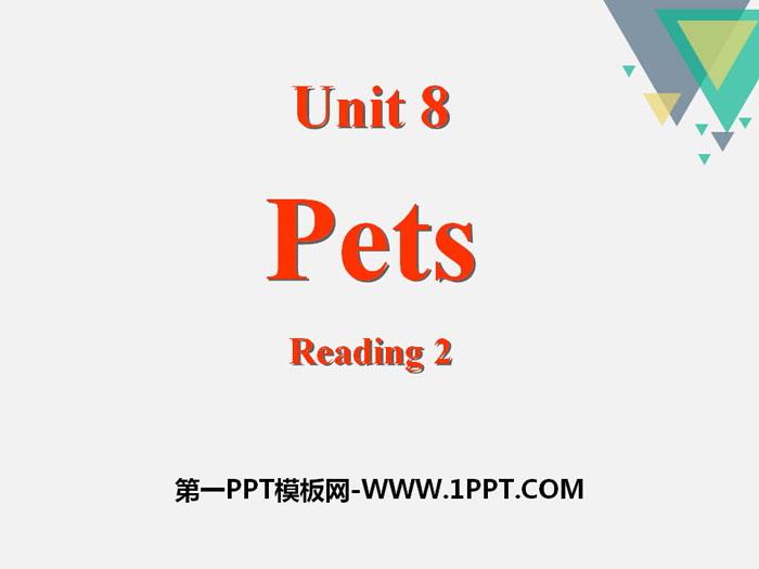 《Pets》ReadingPPT课件