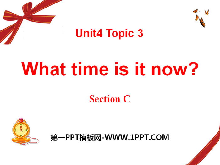 《What time is it now?》SectionC PPT课件