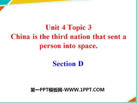 《China is the third nation that sent a person into space》SectionD PPT