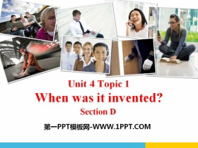 《When was it invented?》SectionD PPT