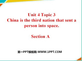 《China is the third nation that sent a person into space》SectionA PPT