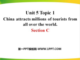 《China attracts millions of tourists from all over the world》SectionC PPT