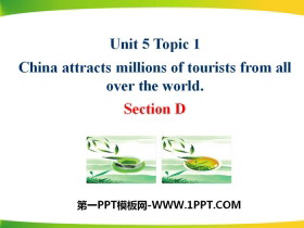 《China attracts millions of tourists from all over the world》SectionD PPT