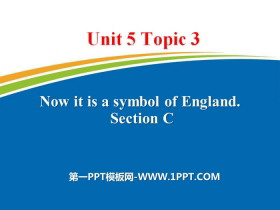 《Now it is a symbol of England》SectionC PPT