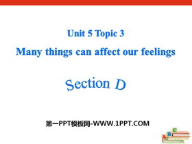 《Many things can affect our feelings》SectionD PPT