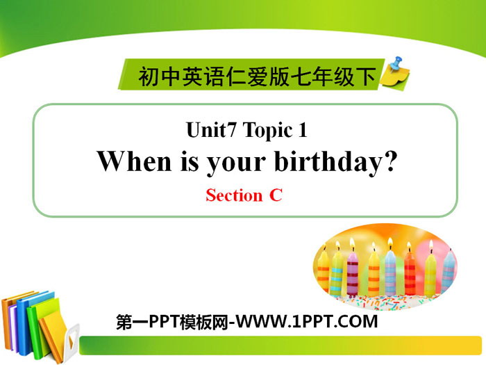 《When is your birthday?》SectionC PPT