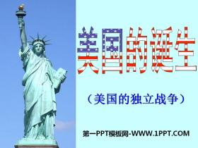 《美国的诞生》世界工业文明的曙光与近代社会的开端PPT