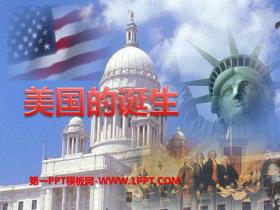 《美国的诞生》世界工业文明的曙光与近代社会的开端PPT下载