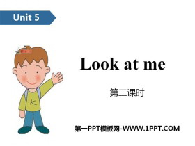 《Look at me!》PPT(第二�n�r)