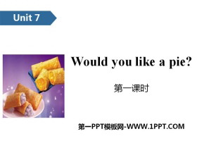 《Would you like a pie?》PPT(第一�n�r)