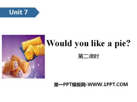 《Would you like a pie?》PPT(第二�n�r)