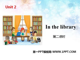《In the library》PPT(第二课时)