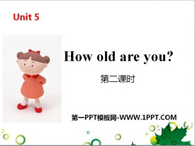 《How old are you?》PPT(第二�n�r)