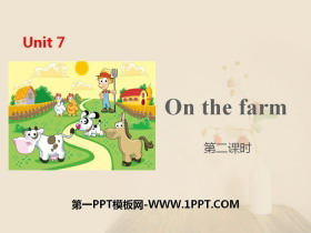 《On the farm》PPT(第二�n�r)