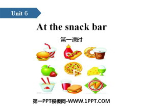 《At the snack bar》PPT(第一课时)
