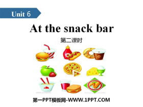 《At the snack bar》PPT(第二课时)