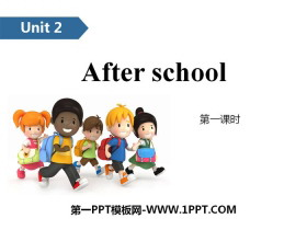 《After school》PPT(第一课时)