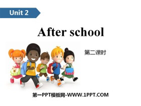 《After school》PPT(第二课时)
