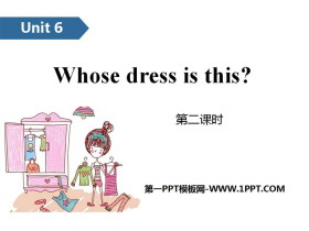 《Whose dress is this?》PPT(第二课时)