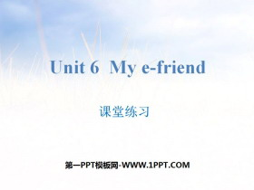 《My e-friend》�n堂��PPT
