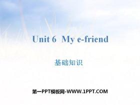 《My e-friend》基础知识PPT