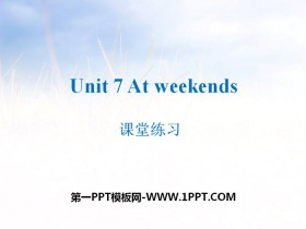 《At weekends》课堂练习PPT