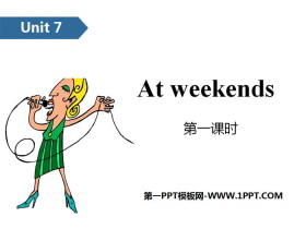 《At weekends》PPT(第一课时)