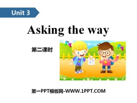 《Asking the way》PPT(第二课时)
