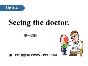 《Seeing the doctor》PPT(第一课时)