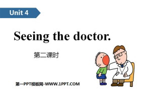 《Seeing the doctor》PPT(第二课时)