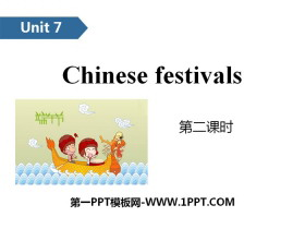 《Chinese festivals》PPT(第二课时)