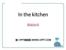 《In the kitchen》基�A知�RPPT