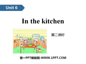 《In the kitchen》PPT(第二�n�r)