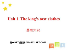 《The king's new clothes》基础知识PPT