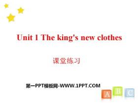 《The king's new clothes》课堂练习PPT