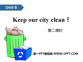 《Keep our city clean》PPT(第二�n�r)