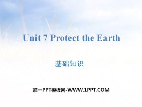 《Protect the Earth》基础知识PPT