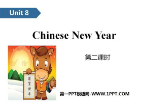 《Chinese New Year》PPT(第二课时)