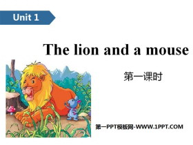 《The lion and a mouse》PPT(第一课时)