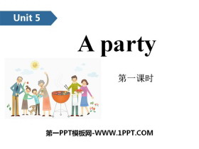 《A party》PPT(第一课时)