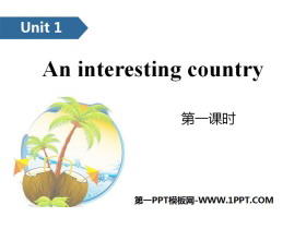 《An interesting country》PPT(第一�n�r)