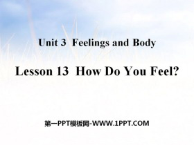 《How Do You Feel?》Feelings and Body PPT教学课件