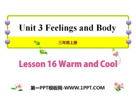 《Warm and Cool》Feelings and Body PPT课件