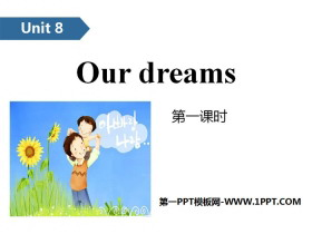 《Our dreams》PPT(第一�n�r)