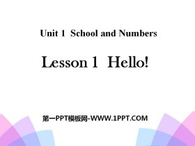 《Hello!》School and Numbers PPT