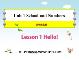 《Hello!》School and Numbers PPT课件