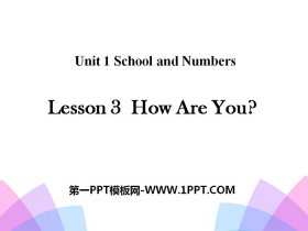 《How Are You?》School and Numbers PPT