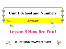 《How Are You?》School and Numbers PPT课件