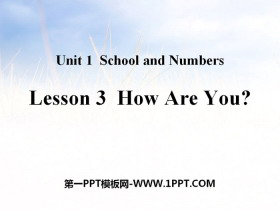 《How Are You?》School and Numbers PPT教学课件