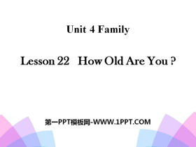 《How old are you?》Family PPT